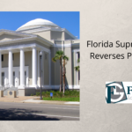 Recent Florida Supreme Court Decisions Reverse Past Rulings that Impact Criminal Protections