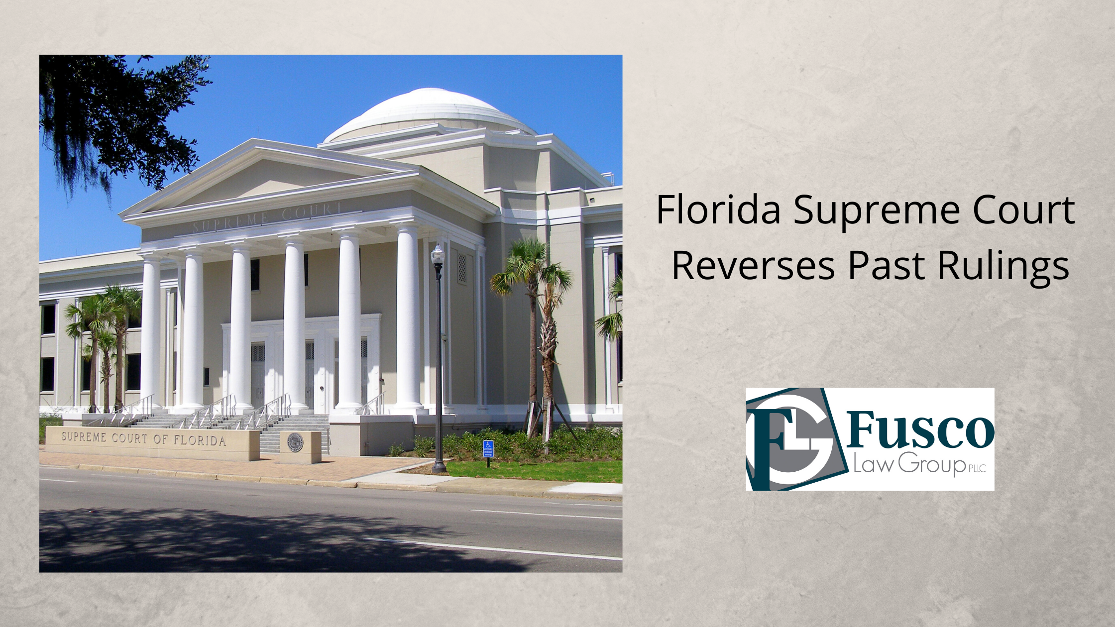 FL Supreme Court Reverses Rulings