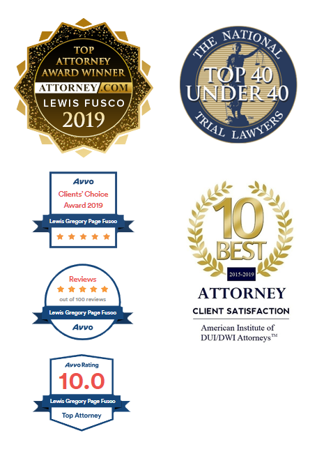 Badges awarded to Fusco Law Group, including AVVO Clients' Choice Award 2018, AVVO 5 star rating out of 100 reviews, 10 AVVO Rating to Top AVVO Attorney, Top 40 Under 40 from The National Trail Lawyers, and 10 Best Attorney 2015 - 1019 from American Institute of DUI/DWI Attorneys.
